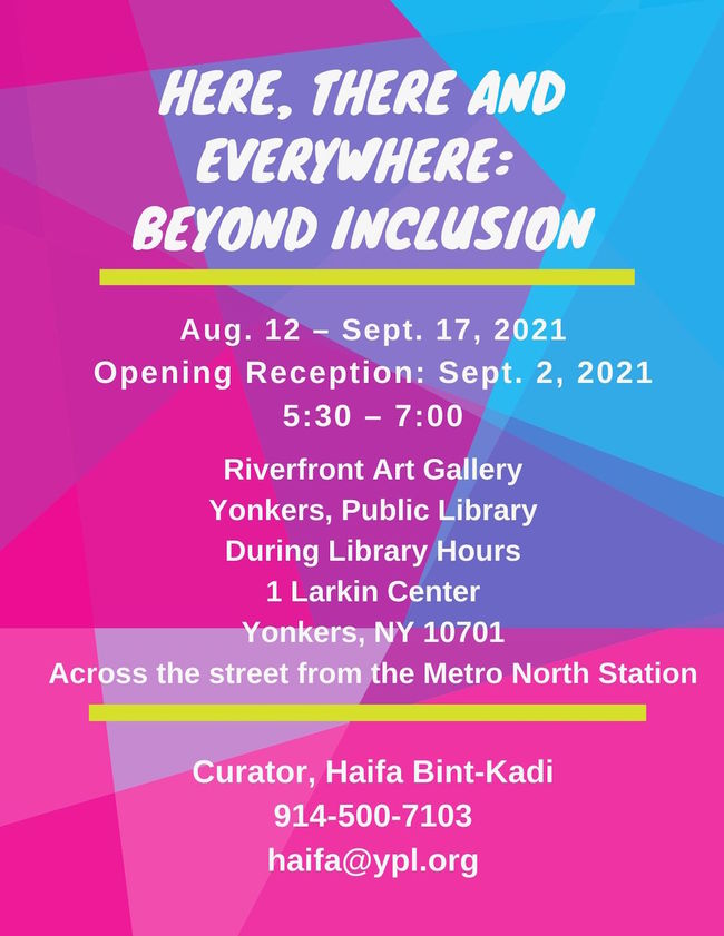 """""""Here, There, Everywhere: Beyond Inclusion"""""""